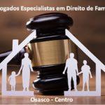 Advogado Especialista em Vara da Familia em Osasco